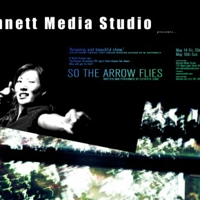 """So the Arrow Flies"" at Bennett Media Studio May 14-16"